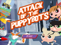 Attack of the Puppybots | The PowerPuff Girls Games