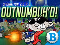 Operation Z.E.R.O.: Outnumbuh'd | Codename: Kids Next Door